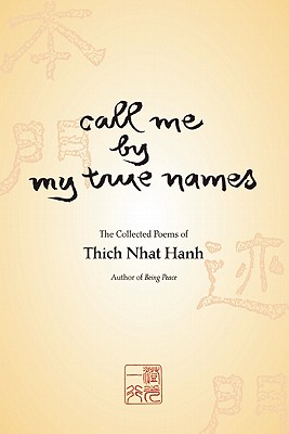 Call me by my true names Thich Nhat Hanh